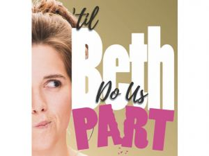 Til Beth Do Us Part at Blue Ridge Community Theater @ Blue Ridge Community Theater | Blue Ridge | Georgia | United States